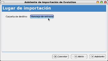 Asistente de importación de Evolution - carpeta de destino